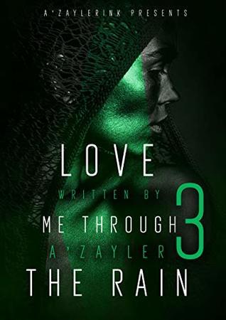 Love Me Through the Rain 3