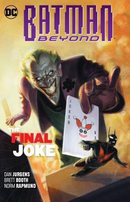 Batman Beyond, Volume 5: The Final Joke