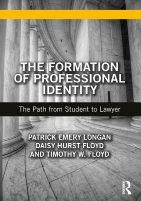 Formation of Professional Identity: From Student to Lawyer