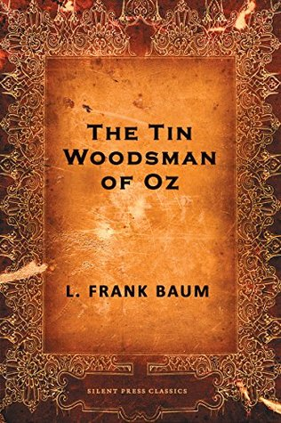 The Tin Woodsman of Oz