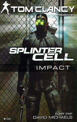 Splinter Cell : Impact