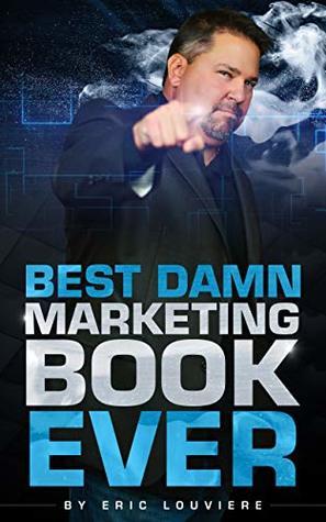 Best Damn Marketing Book Ever