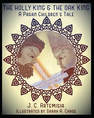 The Holly King & The Oak King: A Pagan Children's Tale