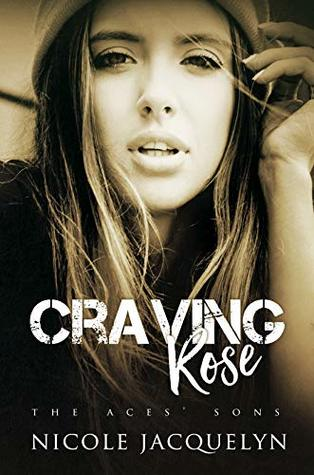 Craving Rose (The Aces' Sons, #5)