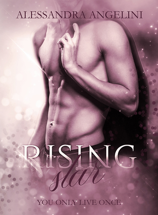 Rising Star (You Only Live Once #2)