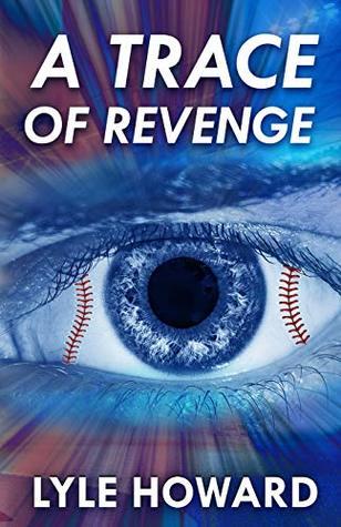 A Trace of Revenge