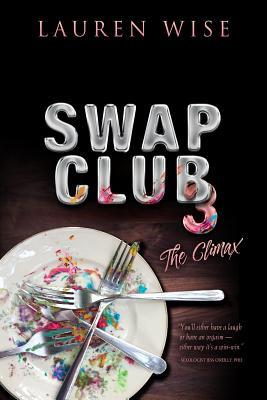 Swap Club 3: The Climax