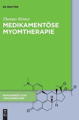 Medikamentose Myomtherapie