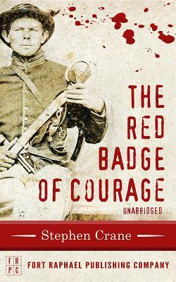 The Red Badge of Courage - Unabridged