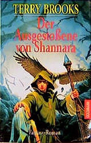 Der Ausgestoßene von Shannara : Fantasy-Roman