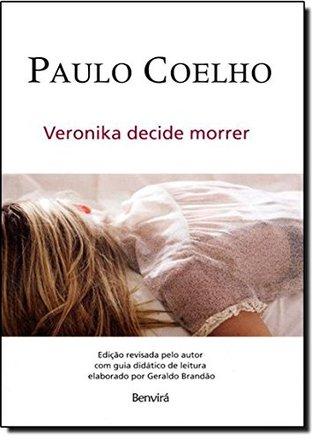 Veronika Decide Morrer - Paulo Coelho - Edicao Revisada (2010 ) Portuguese