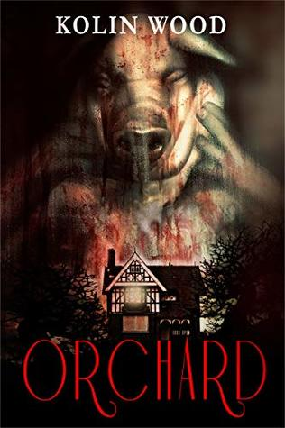 Orchard: An extreme horror tale