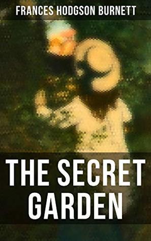 The Secret Garden: Illustrated