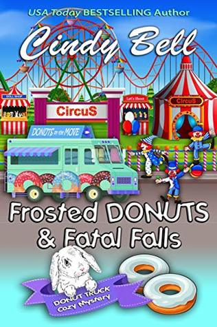 Frosted Donuts and Fatal Falls (Donut Truck Mystery #5)
