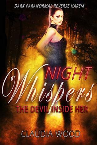 Night Whispers Book 2 The Devil Inside Her MMMMF Reverse Harem