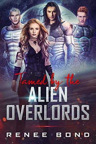 Tamed By The Alien Overlords