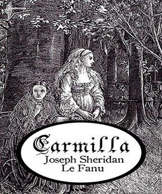 Carmilla: Joseph Sheridan Le Fanu