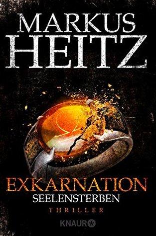 Exkarnation 2 - Seelensterben