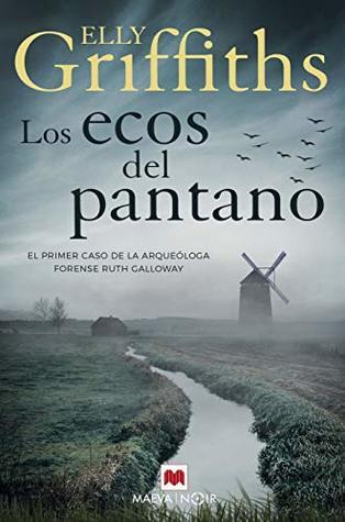 Los ecos del pantano (Ruth Galloway, #1)