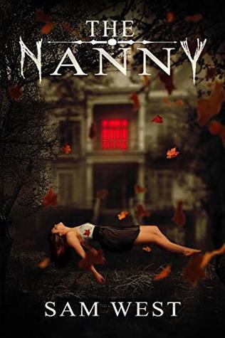 The Nanny: An Extreme Horror Novella