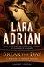 Break the Day (Midnight Breed, #16) by Lara Adrian