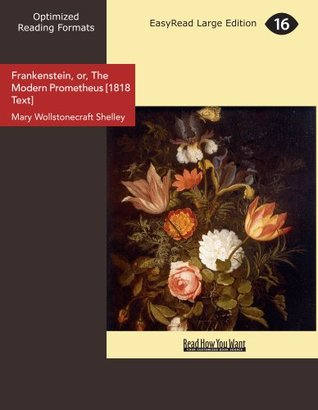 Frankenstein, or, The Modern Prometheus (1818 Text)