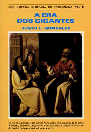 Uma história ilustrada do cristianismo vol. 2- A era dos gigantes