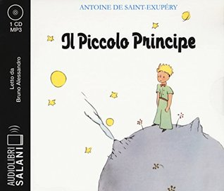 Il Piccolo Principe. Audiolibro. CD Audio formato MP3