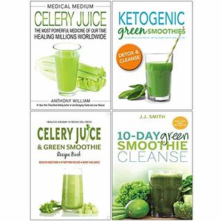Medical Medium Celery Juice [Hardcover], Ketogenic Green Smoothies, Celery Juice & Green Smoothie Recipe Book, 10 Day Green Smoothie Cleanse 4 Books Collection Set