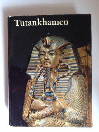 Tutankhamen Life and Death of a Pharaoh