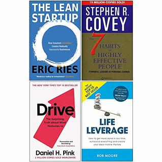 Lean Startup, 7 Habits of Highly Effective People, Drive Daniel Pink, Life Leverage 4 Books Collection Set