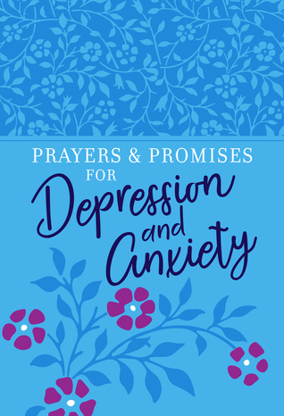 Prayers Promises for Depression and Anxiety
