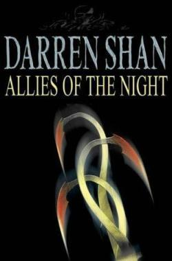 Allies of the Night (Cirque du Freak, #8)