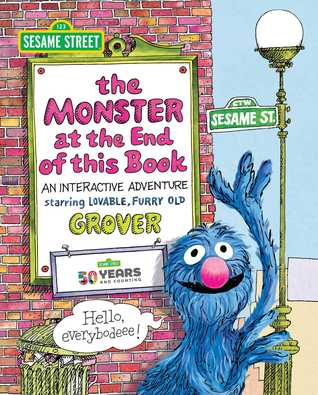 Sesame Street: The Monster at the End of This Book: An Interactive Adventure