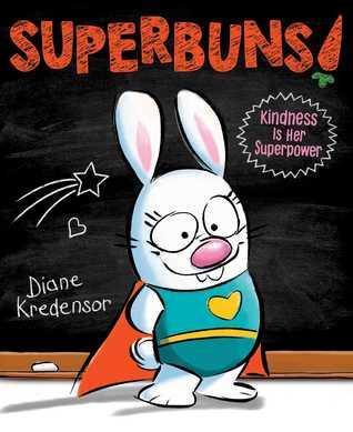 Superbuns!: Kindness Is Her Superpower
