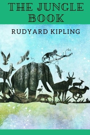 The Jungle Book by Rudyard Kipling: The Jungle Book by Rudyard Kipling