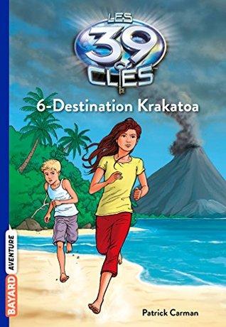 Les 39 clés, Tome 6: Destination Krakatoa