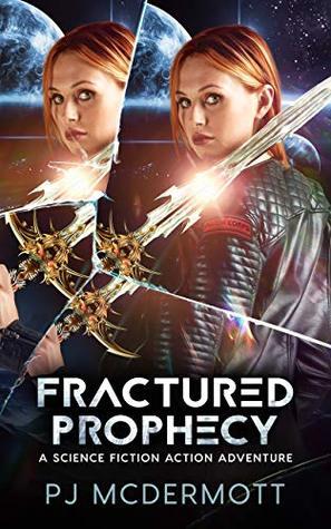 Fractured Prophecy (Prosperine, #4)