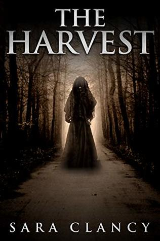 The Harvest (The Bell Witch #1)