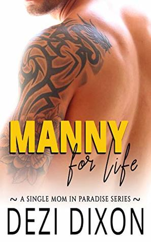 Manny for Life (Single Mom in Paradise Book 4)