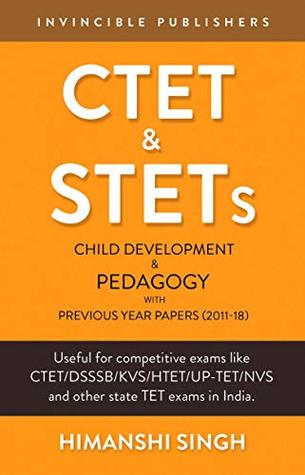 CTET & STETs: Child Development and Pedagogy with Previous Year Papers (2011-18