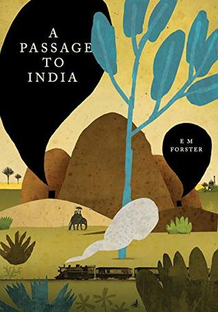 A Passage to India: (Annotated Edition)
