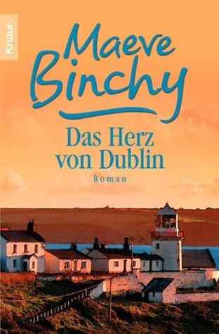 Das Herz von Dublin: Neue Geschichten aus Irland