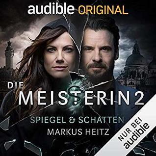Spiegel & Schatten (Die Meisterin, #2)