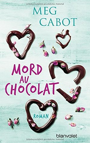 Mord au chocolat: Roman