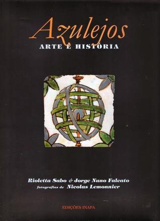Azulejos Arte e História