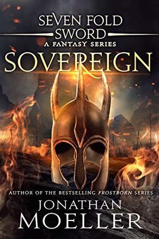 Sevenfold Sword: Sovereign (Sevenfold Sword- A Fantasy Series Book 12)