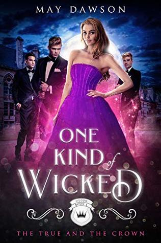 One Kind of Wicked: A Reverse Harem Academy Series