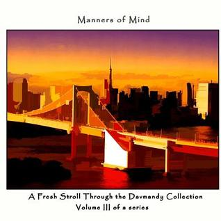 Manners of Mind: A Fresh Stroll Through the Davmandy Collection