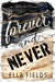 Forever and Never (Magnolia Cove, #2)